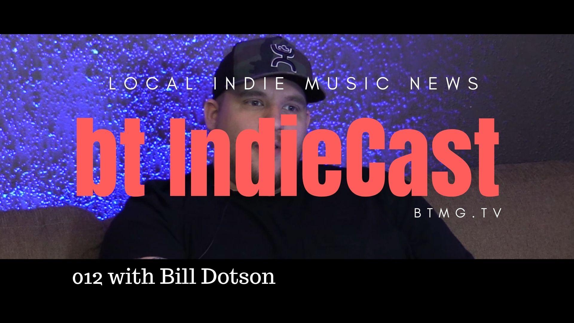 bt IndieCast 012 Meet Bill Dotson